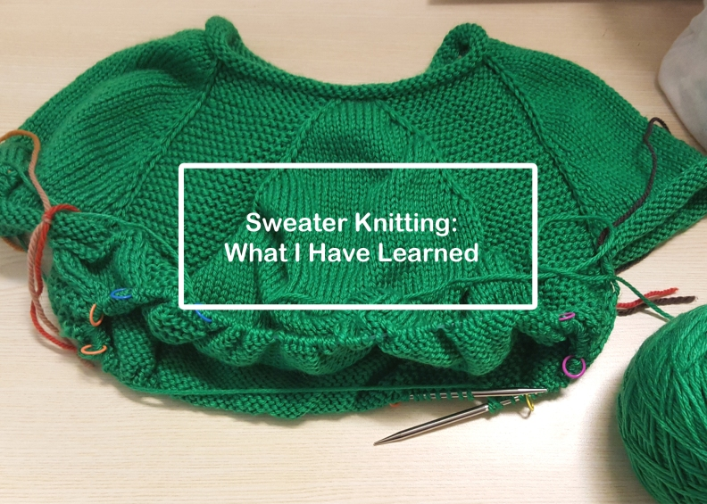 Sweater Knitting: What I Have Learned Series