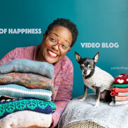 Yards of Happiness Video Blog