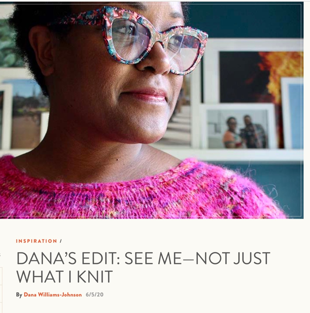 Dana's Edit: See Me - Not Just What I Knit
